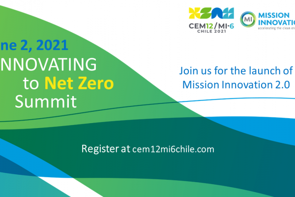6th Mission Innovation Ministerial Meeting (MI-6) vom 31. Mai – 06. Juni in Chile